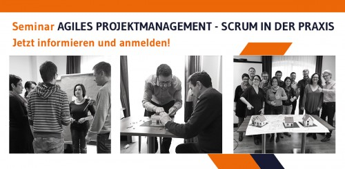 Seminar AGILES PROJEKTMANAGEMENT - SCRUM IN DER PRAXIS